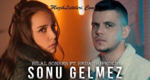 Bilal-sonses-seda-Tripkolic-Sonu-Gelmez-slow-turk-top-20-nisan-2020