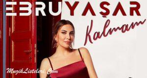ebru-yasar-kalmam-slow-turk-top-20-vdeo-zle-3-mayis-2020
