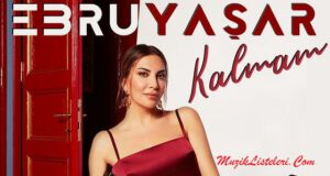 ebru-yasar-kalmam-super-fm-top-20-turkcepop-haziran-2020