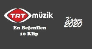 TRT-muzik-en-begenilen-10-klip-kasim-2020